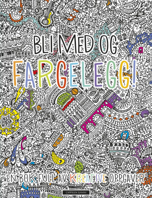 Fargelegg! En bok full av kreative oppgaver