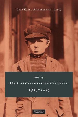 De Castbergske barnelover 1915-2015