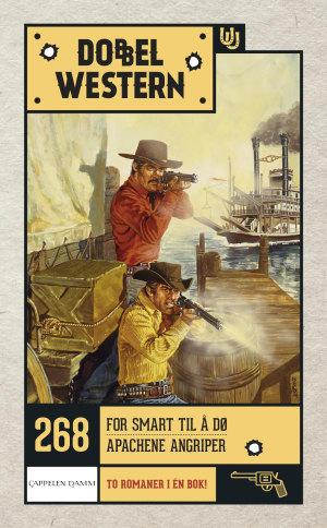 For smart til å dø ; Apachene angriper