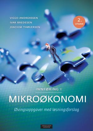 9788202533786 - Innføring i mikroøkonomi, øvingsoppgaver med løsningsforslag - Bok