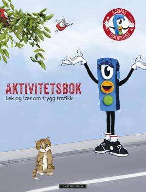 Barnas trafikklubb. Aktivitetsbok. Lek og lær om trygg trafikk