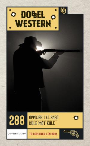 Oppgjør i El Paso ; Kule mot kule