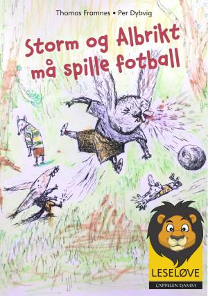 Storm og Albrikt må spille fotball