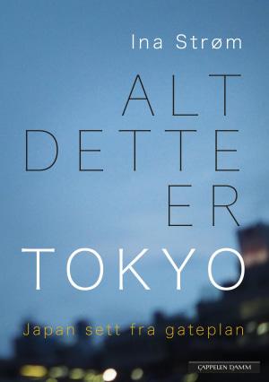 Alt dette er Tokyo
