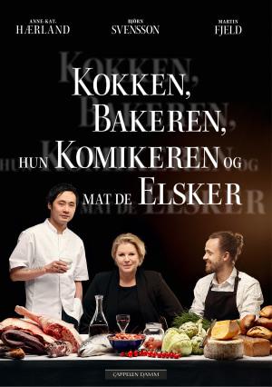 Kokken, bakeren, hun komikeren og mat de elsker