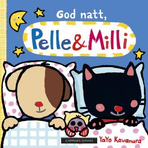God natt, Pelle & Milli