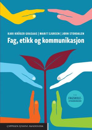 Fag, etikk og kommunikasjon