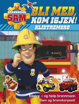 Bli med, kom igjen! Klistremoro. Klistre - og hjelp brannmann Sam og brannkorpset!