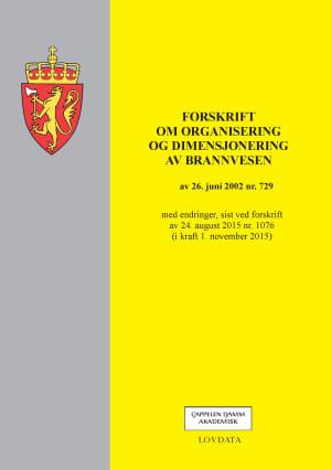 Forskrift om organisering og dimensjonering av brannvesen av 26. juni 2002 nr. 729
