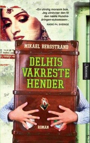 Delhis vakreste hender