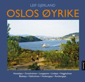 Oslos øyrike før og nå