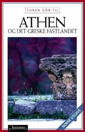 Turen går til Athen & det greske fastlandet