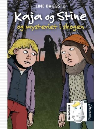 Kaja og Stine og mysteriet i skogen