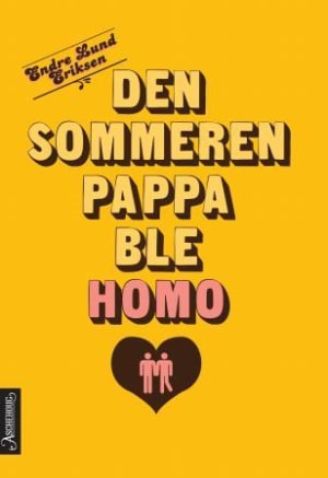 Den sommeren pappa ble homo