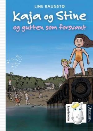 Kaja og Stine og gutten som forsvant