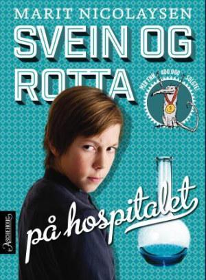 Svein og rotta på hospitalet