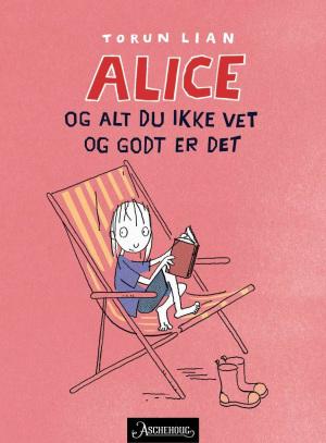 Alice og alt du ikke vet og godt er det