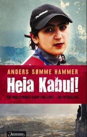 Heia Kabul!