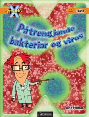 Påtrengjande bakteriar og virus