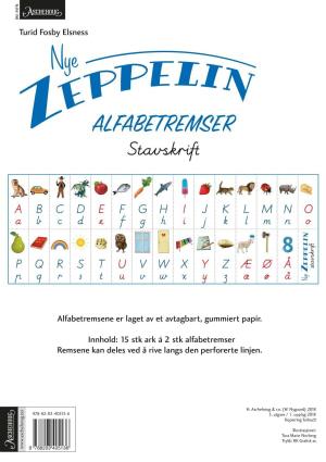 Nye Zeppelin 1. Alfabetremser. Stavskrift. Norsk for barnetrinnet. 15 ark á 2 stk alfabetremser