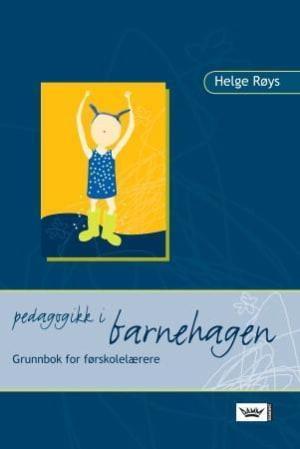 Pedagogikk i barnehagen