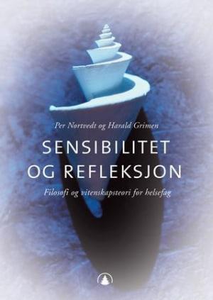 Sensibilitet og refleksjon