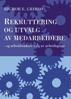 Rekruttering og utvalg av medarbeidere