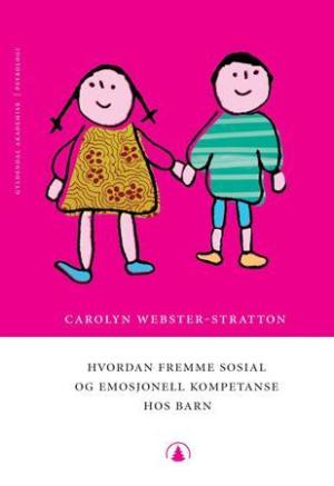Hvordan fremme sosial og emosjonell kompetanse hos barn
