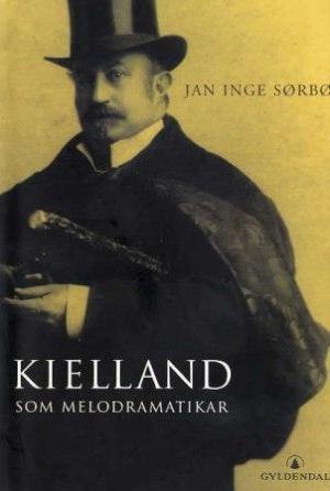 Kielland som melodramatikar