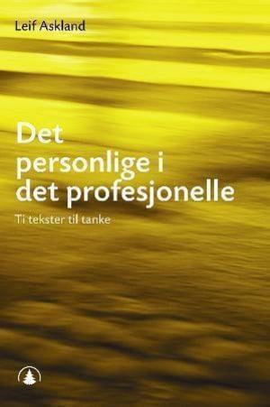 Det personlige i det profesjonelle
