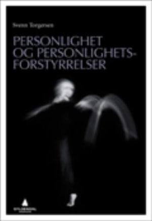 Personlighet og personlighetsforstyrrelser