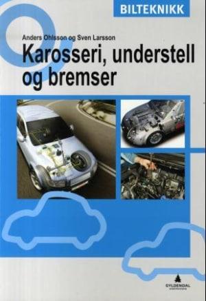 Karosseri, understell og bremser