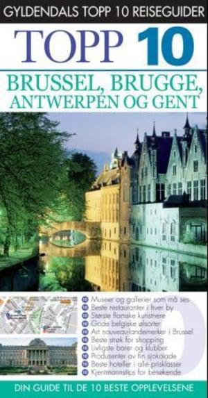 Brussel, Brugge, Antwerpen og Gent