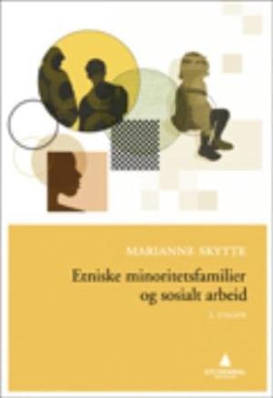 Etniske minoritetsfamilier og sosialt arbeid