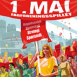 1. mai. Fagforeningsspillet