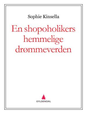 En shopoholikers hemmelige drømmeverden