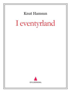 I eventyrland