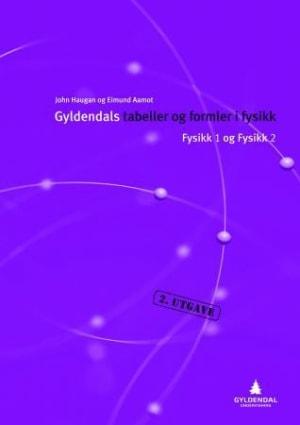 Gyldendals tabellar og formlar i fysikk