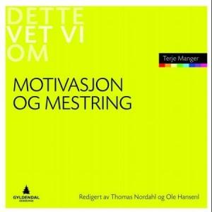 Motivasjon og mestring