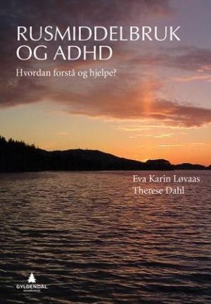 Rusmiddelbruk og ADHD