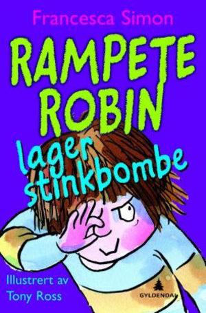 Rampete Robin lager stinkbombe