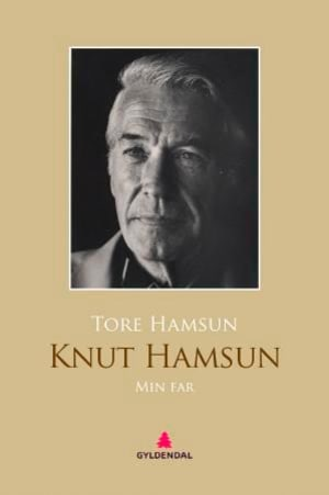 Knut Hamsun. Min far