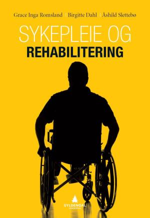 Sykepleie og rehabilitering