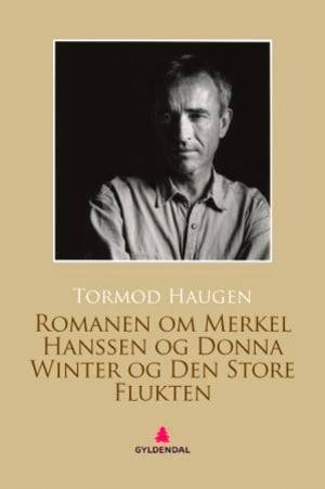Romanen om Merkel Hanssen og Donna Winter og den store flukten