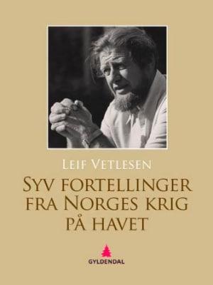 Syv fortellinger fra Norges krig på havet