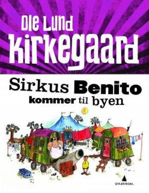 Sirkus Benito kommer til byen