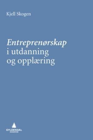 Entreprenørskap i utdanning og opplæring