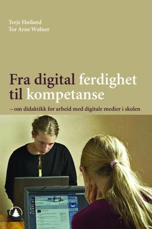 Fra digital ferdighet til kompetanse