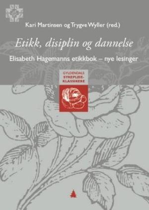 Etikk, disiplin og dannelse