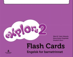Explore 2. Flash cards. Engelsk for barnetrinnet